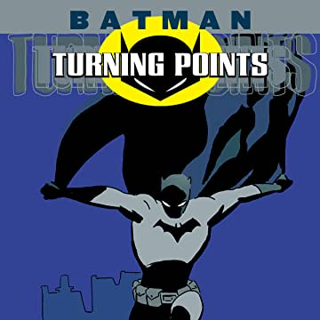 Batman: Turning Points