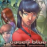 Casey Blue: Beyond Tomorrow