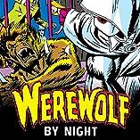 Werewolf By Night (1972-1988)