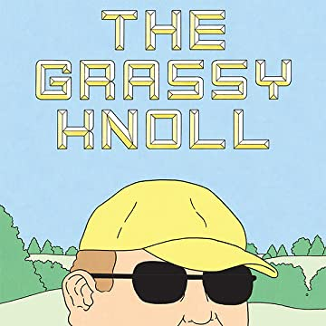 The Grassy Knoll
