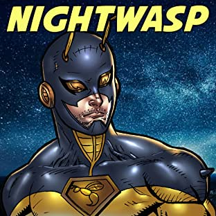 Nightwasp: The Man Who Is Hardly Ever Afraid, Vol. 1: The Tainted Sting
