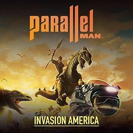Parallel Man: Invasion America