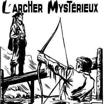 L'ARCHER MYSTERIEUX