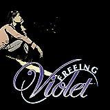 Freeing Violet