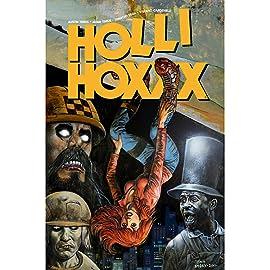 Holli Hoxxx, Tome 1