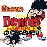 The Beano presents Dennis the Menace and Gnasher