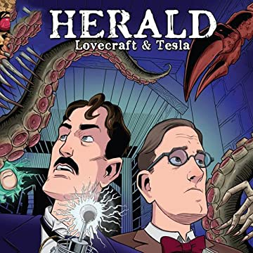 Herald: Lovecraft & Tesla