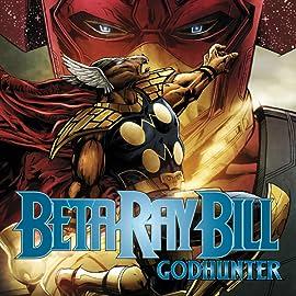 Beta Ray Bill: Godhunter (2009)