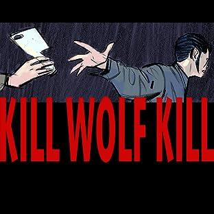 Kill Wolf Kill