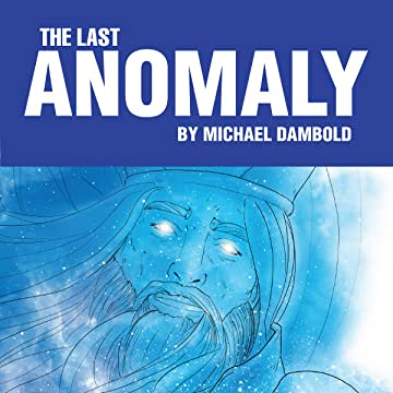 The Last Anomaly