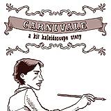 Carnivale: a Kit Kaleidoscope story