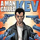 A Man Called Kev