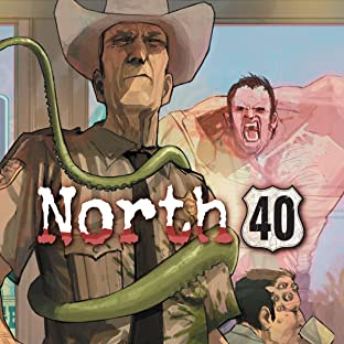 North 40, Vol. 1