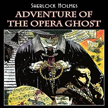 Sherlock Holmes: Adventure of the Opera Ghost