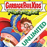 Garbage Pail Kids: Comic Book Puke-tacular