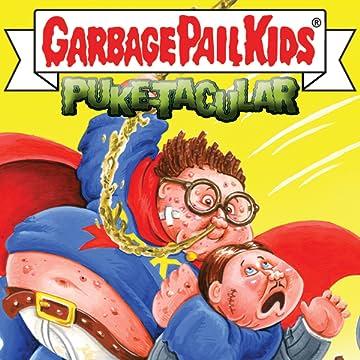 Garbage Pail Kids: Comic Book Puke-tacular