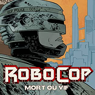 RoboCop : Mort ou vif