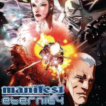 Manifest Eternity (2006-2007)