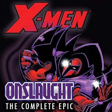 X-Men: The Complete Onslaught Epic