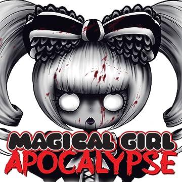 Magical Girl Apocalypse