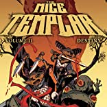 Mice Templar: Destiny, Vol. 2