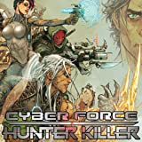 Cyberforce: Hunter Killer