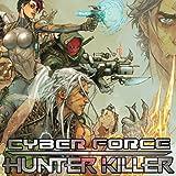 Cyberforce: Hunter Killer