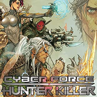 Cyberforce: Hunter Killer, Tome 1