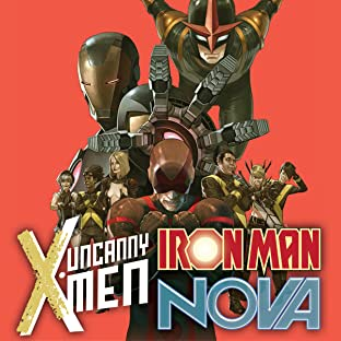 Uncanny X-Men / Iron Man / Nova: No End In Sight