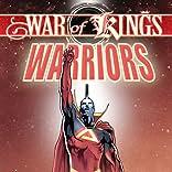 War of Kings: Warriors, Vol. 1