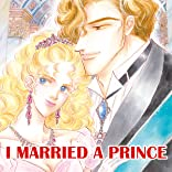 I Married A Prince