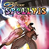Gold Digger: Spellvis - Return of the King Special
