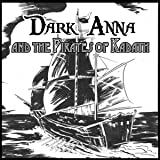 Dark Anna and the Pirates of Kadath: Into the Dreaming