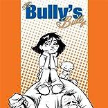 The Bully's Bully
