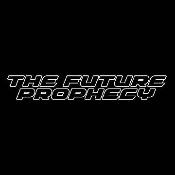 ザ・フューチャー・プロフェシー (The Future Prophecy)
