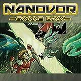 Nanovor: Game Day