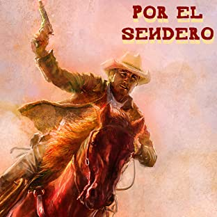Por El Sendero, Vol. 1