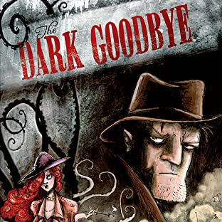 The Dark Goodbye