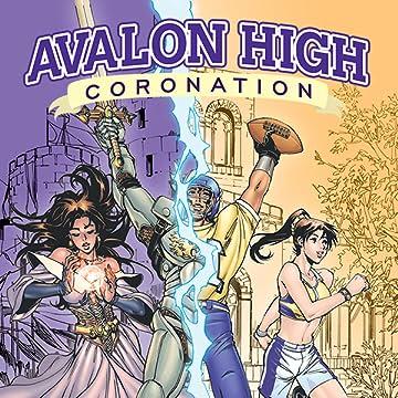Avalon High: Coronation