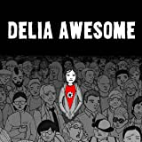 Delia Awesome