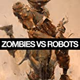 Zombies vs. Robots (2015-)