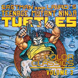 Teenage Mutant Ninja Turtles: Color Classics, Vol. 3