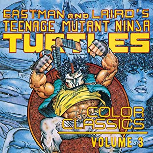Teenage Mutant Ninja Turtles: Color Classics, Tome 3