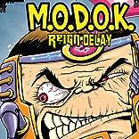 M.O.D.O.K: Reign Delay, Vol. 1