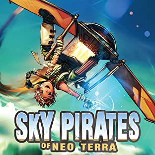 Sky Pirates of Neo Terra, Vol. 1