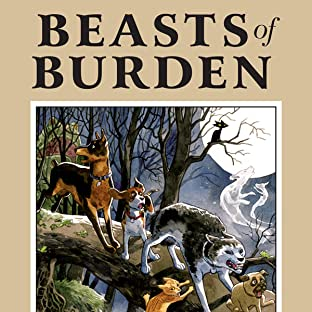 Beasts of Burden, Vol. 1