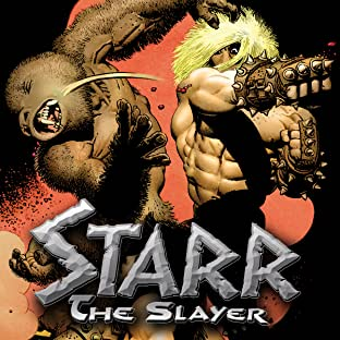 Starr the Slayer, Vol. 1