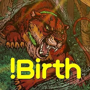 !Birth