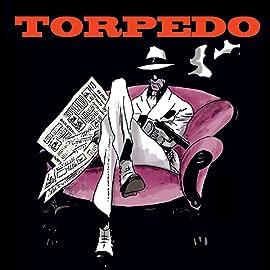 Torpedo, Tome 1