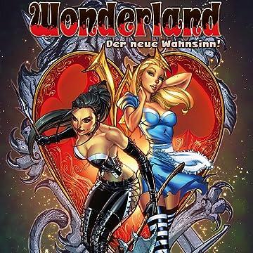 Wonderland Der neue Wahnsinn